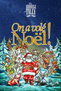 Affiche du spectacle On a volé Noël avec le dessin d'un pète Noël et une forêt de sapin.
